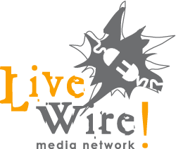 LiveWire! Media Network